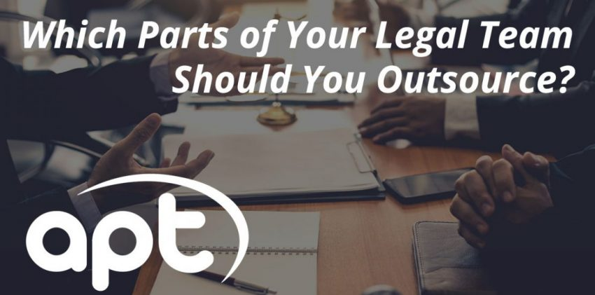 Which Parts of Your Legal Team Should You Outsource?