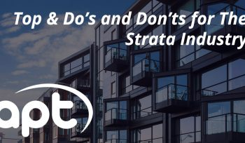 Top & Do's and Donts for The Strata Industry