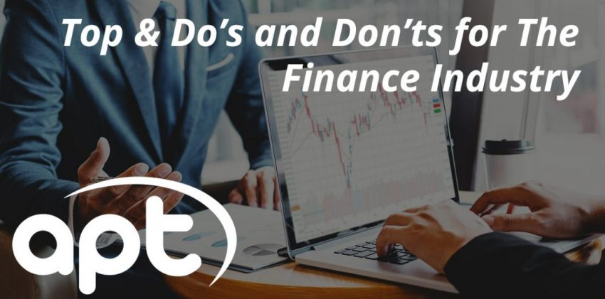 Top & Dos and Donts for The Finance Industry