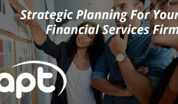 Strategic planning for your financial services firm